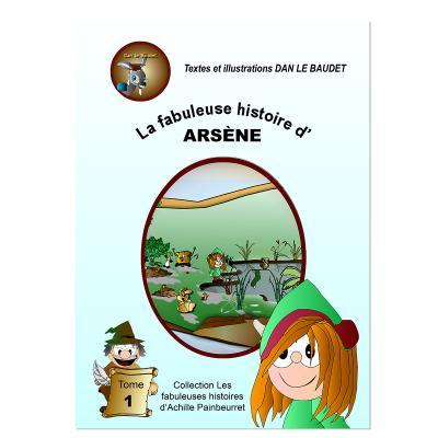 La fabuleuse histoire d'Arsène