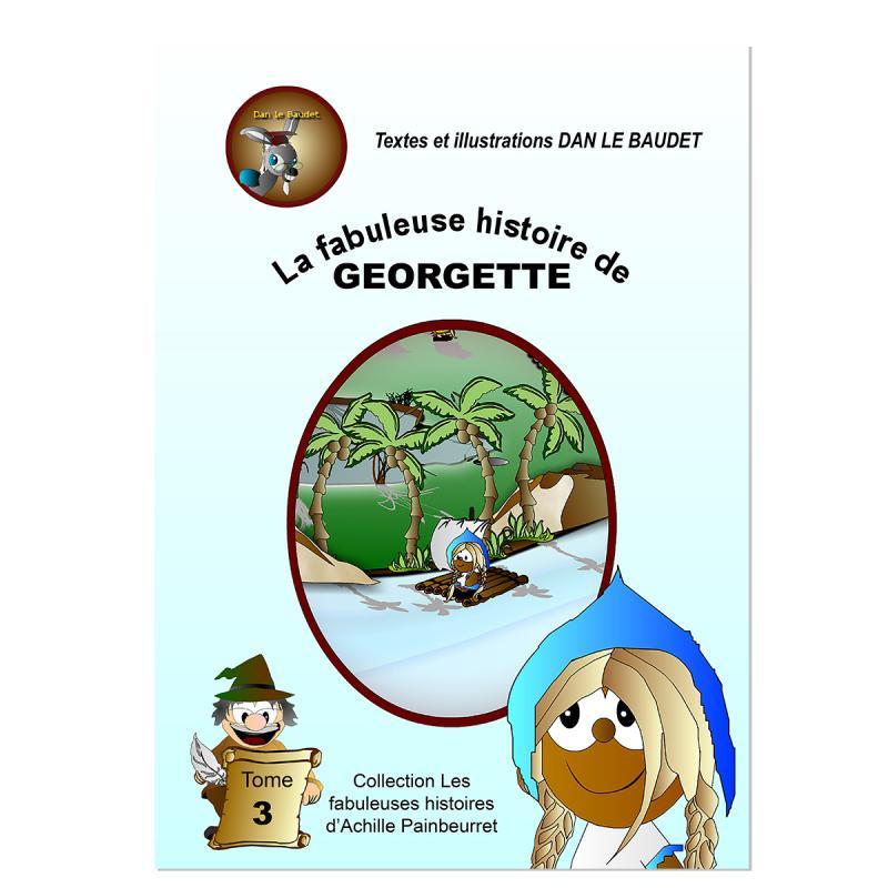 La fabuleuse histoire de Georgette