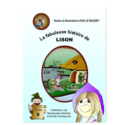 La fabuleuse histoire de Lison