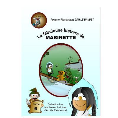 La fabuleuse histoire de Marinette