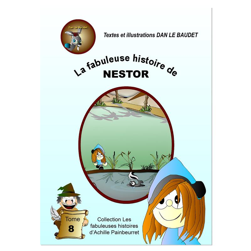 La fabuleuse histoire de Nestor
